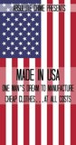 Made In USA: One Man's Dream to Manufacture Cheap Clothes...At All Costs