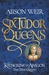 Katherine of Aragon, The True Queen (Six Tudor Queens #1)