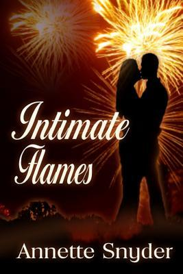 Intimate Flames by Annette Snyder