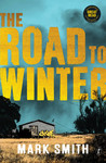 The Road to Winter (Winter, #1)