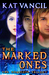 The Marked Ones: The Comple...