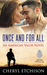 Once and For All (American Valor, #1)