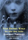 From Another World and other Ghost Stories