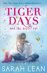 The Secret Cat (Tiger Days, #1)