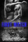 First Match (Coded for Love, #6)