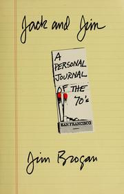 Jack and Jim: A Personal Journal of the 70's