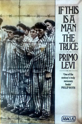 If This Is a Man / The Truce by Primo Levi