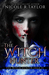 The Witch Hunter (Witch Hun...