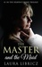 The Master and the Maid: #1 in the Heaven's Pond Trilogy (Volume 1)
