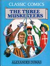 Classic Comics: The Three Musketeers