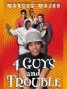 4 Guys and Trouble [UNABRIDGED CD]
