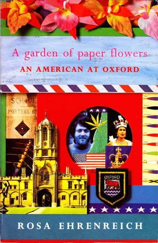A Garden Of Paper Flowers by Rosa Ehrenreich