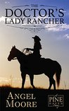 The Doctor's Lady Rancher (Pine Haven)