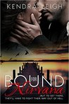 Bound for Nirvana (The Bound Trilogy #3)