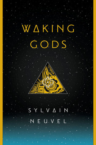 Image result for Waking Gods by Sylvain Neuvel