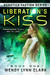 Liberation's Kiss (Robotics Faction: Android Assassins #1)