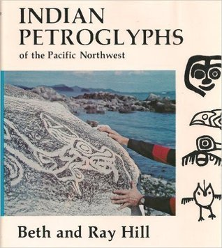 Indian Petroglyphs of the Pacific Northwest