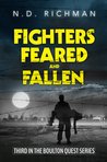 Fighters, Feared and Fallen (Boulton Quest #3)