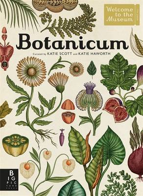 Botanicum by Kathy Willis — Reviews, Discussion, Bookclubs
