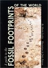 The lockley-Peterson guide to the fossil footprints of the world