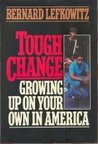Tough Change: Growing Up on Your Own in America