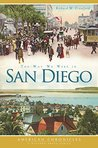 Way We Were in San Diego, The (American Chronicles)