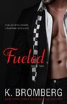 Fueled (Driven, #2)