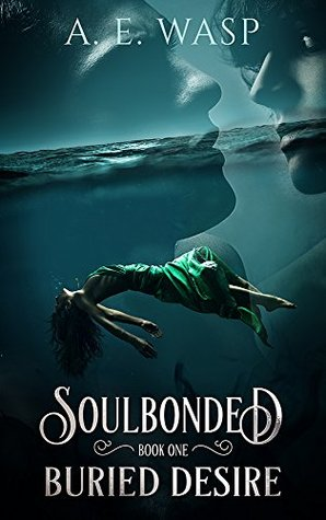 Buried Desire (Soulbonded, #1)