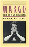 MARGO: THE LIFE AND THEATRE OF MARGO JONES: With a New Introduction by Emily Mann