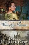 Where Love Illumines (Where There is Love #2)