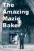 The Amazing Mazie Baker: The Story of a Squamish Nation's Warrior Elder