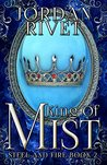 King of Mist (Steel and Fire, #2)