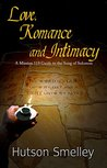 Love, Romance and Intimacy: A Mission 119 Guide to the Song of Solomon