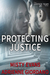 Protecting Justice (Justice Team, #4)