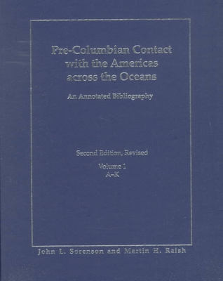 Pre-Columbian Contact with the Americas Across the Oceans: An Annotated Bibliography