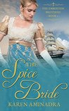 The Spice Bride (The Emberton Brothers #1)