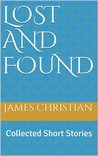 Lost and Found: Collected Short Stories