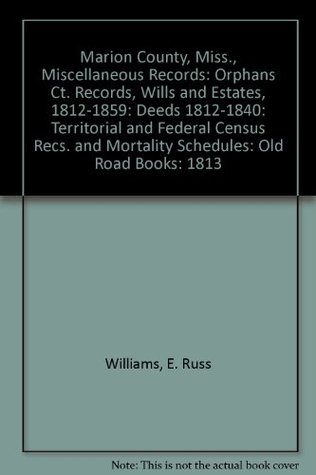 Marion County Mississippi Miscellaneous Records