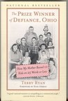 Prize Winner of Defiance, Ohio - How My Mother Raised 10 Kids on 25 Words or Less