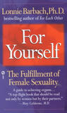 For Yourself by Lonnie  Barbach