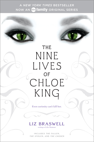 The Nine Lives of Chloe King (The Nine Lives of Chloe King #1-3)