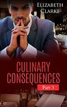 MYSTERY: Culinary Consequences (5 Star Chef Restaurant Culinary Cozy Mystery) (Conspiracy Thrilling Suspense Book 3)
