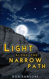 Light Along the Narrow Path