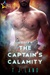 The Captain's Calamity by T.J. Land