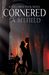 Cornered (Holloway Pack, #5)