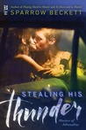 Stealing His Thunder (Masters of Adrenaline, #1)