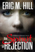 The Spirit Of Rejection: A Spiritual Warfare Suspense Novel (The Demon Strongholds Series Book 2)