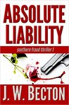 Absolute Liability (A Southern Fraud Thriller, #1)