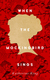 When The Mockingbird Sings