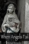 When Angels Fail: When Angels Fail: Tales of the Macabre